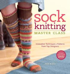 Ann Budd: Sock Knitting Master Class