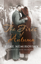 Irène Némirovsky: The Fires of Autumn