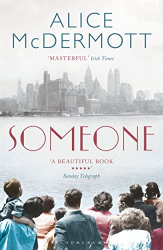 Alice McDermott: Someone