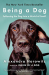 Alexandra Horowitz: Being a Dog