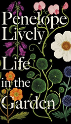 Penelope Lively: Life in the Garden