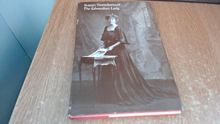 Susan Tweedsmuir: The Edwardian Lady