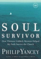 Philip Yancey: Soul Survivor