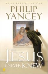 : the jesus i never knew
