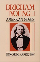 : Brigham Young: American Moses