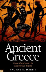 : Ancient Greece: From Prehistoric to Hellenistic Times