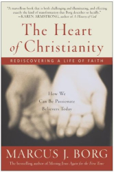 M. Borg: The Heart of Christianity