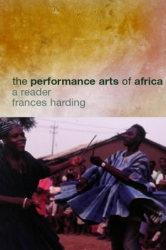 Frances Harding : The African Performance Reader