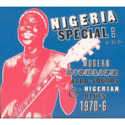 Various Artists - Nigeria Special: Modern Highlife, Afro-Sounds and Nigerian Blues