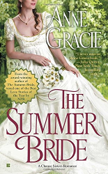 Anne Gracie: The Summer Bride (A Chance Sisters Romance)