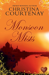 Christina Courtenay: Monsoon Mists (The Kinross Series Book 3)