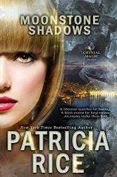 Rice, Patricia: Moonstone Shadows (Crystal Magic Book 7)