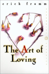 Erich Fromm: The Art of Loving