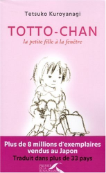 Tetsuko Kuroyanagi: Totto-chan : la petite fille à la fenêtre