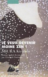 Kiyohiro Miura: Je veux devenir moine zen !