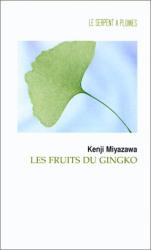 Kenji Miyazawa: Les fruits du gingko