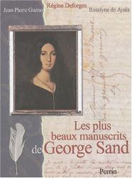 Roselyne de Ayala: Les Plus Beaux Manuscrits de George Sand