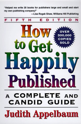 Judith Appelbaum: How to Get Happily Published