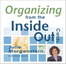 Julie Morgenstern: Organizing from the Inside Out Cards