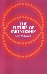 Letty M. Russell: The Future of Partnership