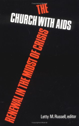 : The Church With AIDS: Renewal in the Midst of Crisis