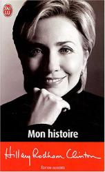 Hillary-Rodham Clinton: Mon histoire