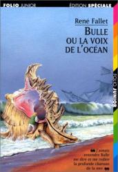 Réné Fallet: Bulle ou la Voix de l'océan