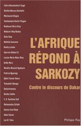 Makhily Gassama: L'Afrique répond à Sarkozy : Contre le discours de Dakar