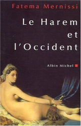 Fatema Mernissi: Le harem et l'occident