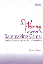 Silvia L. Coulter: The Woman Lawyer's Rainmaking Game