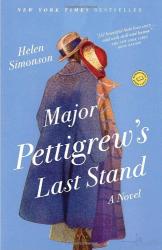 Helen Simonson: Major Pettigrew's Last Stand: A Novel (Random House Reader's Circle)