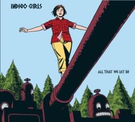 Indigo Girls -