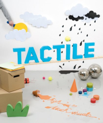 : Tactile: High Touch Visuals