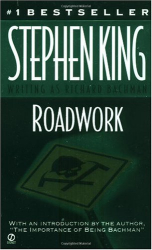 Stephen King: Roadwork