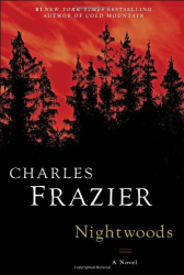 Charles Frazier: Nightwoods: A Novel