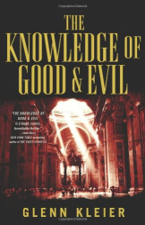 Glenn Kleier: The Knowledge of Good & Evil