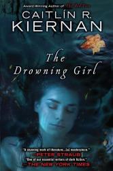 Caitlin R. Kiernan: The Drowning Girl
