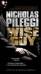 Nicholas Pileggi: Wiseguy