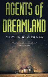 Caitlin R. Kiernan: Agents of Dreamland