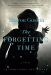 Sharon Guskin: The Forgetting Time: A Novel