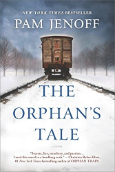 Pam Jenoff: The Orphan's Tale: A Novel