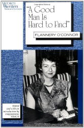 "Flannery O'Connor: ""A Good Man is Hard to Find"": Flannery O'Connor (Women Writers: Texts and Contexts)"
