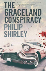 Philip Shirley: The Graceland Conspiracy