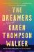 Karen Thompson Walker: The Dreamers: A Novel