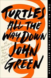 Green, John: Turtles All the Way Down
