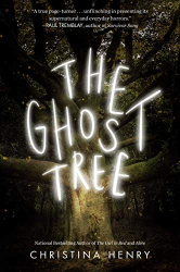 Henry, Christina: The Ghost Tree