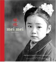 Richard Bowen: Mei Meiù Little Sister: Portraits from a Chinese Orphanage