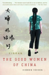 Xinran Xue: The Good Women of China : Hidden Voices