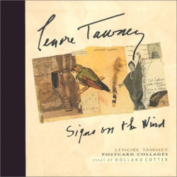 Holland Cotter: Lenore Tawney: Signs on the Wind: Postcard Collages