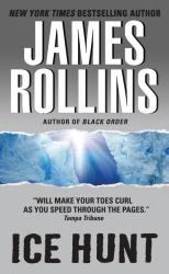 James Rollins: Ice Hunt